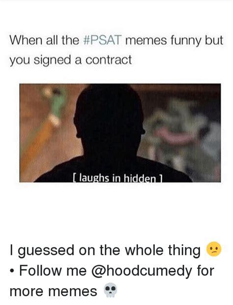 Psat Memes - funny psat memes of 2017 on sizzle dab meme