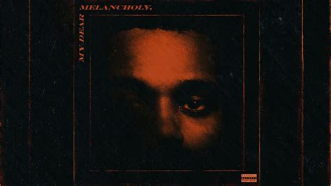 The Weeknd Dear Melancholy Album Review Djbooth