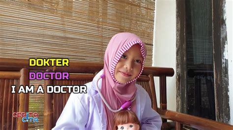 Selamat pagi om dan tante semua. Cita Main Dokter-dokteran 💙 Belajar Kosakata Bahasa Inggris tentang Kedokteran - YouTube
