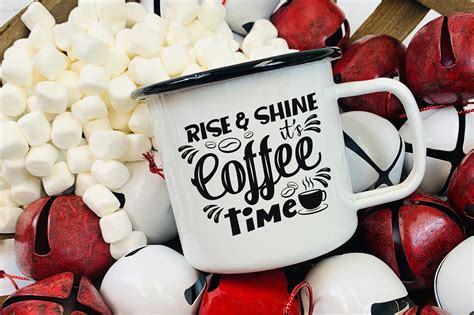 These best morning coffee quotes will provide the kind of wisdom that smacks in your face and encourages you to become your best version. Rise & Shine It's Coffee Time, Coffee SVG, Coffee Quotes SVG By CraftLabSVG | TheHungryJPEG.com
