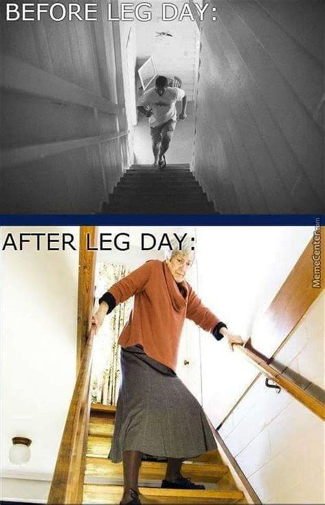 After Leg Day Meme Pictures Of The Day 55 Pics