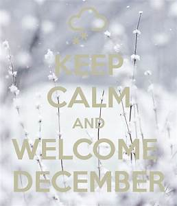 Welcome December Quotes and Images - Hug2Love