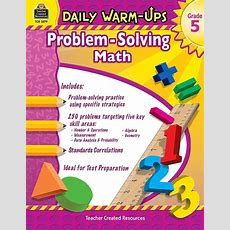 Daily Warmups Problem Solving Math Grade 5  Tcr3579  Teacher Created Resources