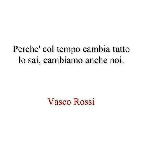 Senza Parole Vasco Testo 159 Best Vasco Images On