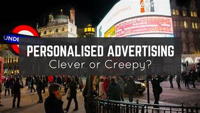 Personalised Advertising Creepy Clever Ads
