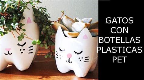 reciclaje de botellas pl 225 sticas pet manualidades gatitos
