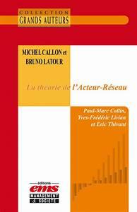 Ebook Michel Callon et Bruno Latour - La théorie de l ...