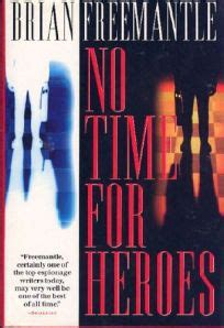 Fiction Book Review No Time For Heroes By Brian