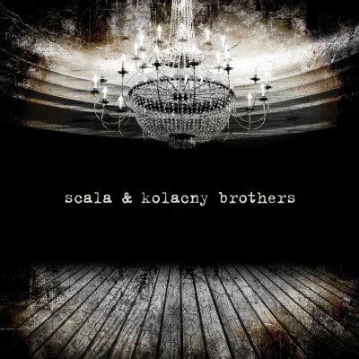 scala kolacny brothers il nuovo disco del coro piu