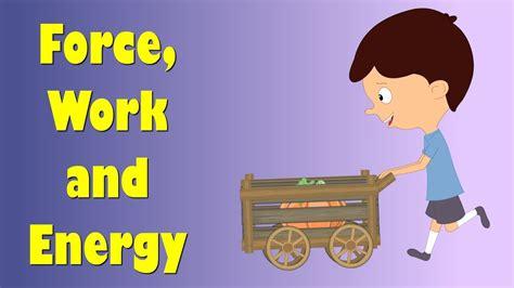 force work  energy  kids aumsum kids education