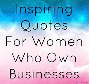 Inspirational Q... Positive Small Business Quotes