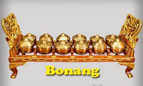 Panting merupakan alat musik khas adat setempat. Bonang berasal dari Jawa Timur yang mempunyai jenis bunyi ...