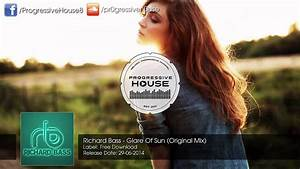Richard Bass - Glare Of Sun (Original Mix) [Free Download ...