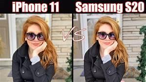 Samsung Galaxy S20 Vs Iphone 11 Camera Comparison Youtube