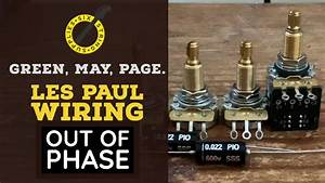Les Paul Out Of Phase Wiring  50 U0026 39 S Wiring