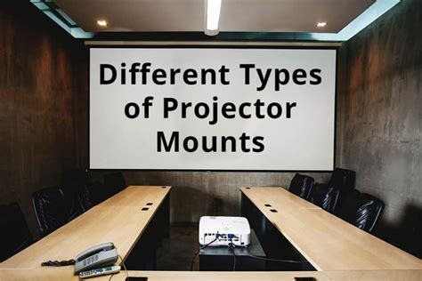types  projector mounts  home theater diy