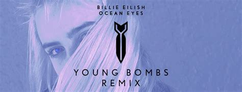 You And Your 'ocean Eyes' Are Going To Love This Remix By