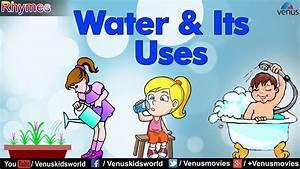 Water  U0026 Its Uses
