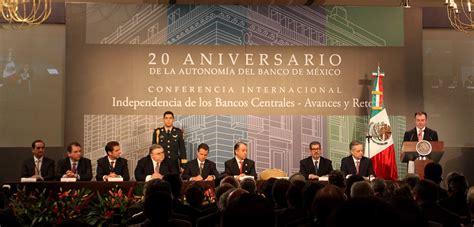 20 Aniversario de la Autonomía del Banco de México ...