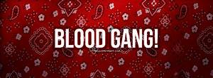 Blood Gang Quotes. QuotesGram