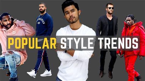 7 POPULAR Men's Style Trends for 2018 - YouTube