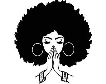 Svg graphic of a woman svg silhouette of a woman with afro puff this graphic is hand drawn and then digitally completed by me. I Prayed until the unthinkable happened - Authentically Real