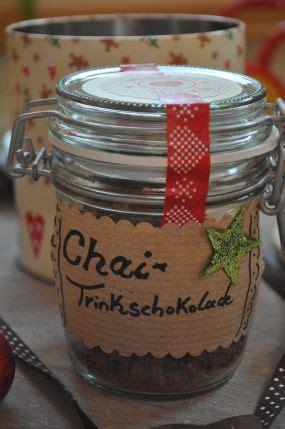 Geschenke Aus Der Kuche Weihnachten by Geschenke Aus Meiner K 252 Che Chai Trinkschokolade