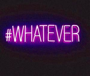 WHATEVER Neon Lights Pinterest