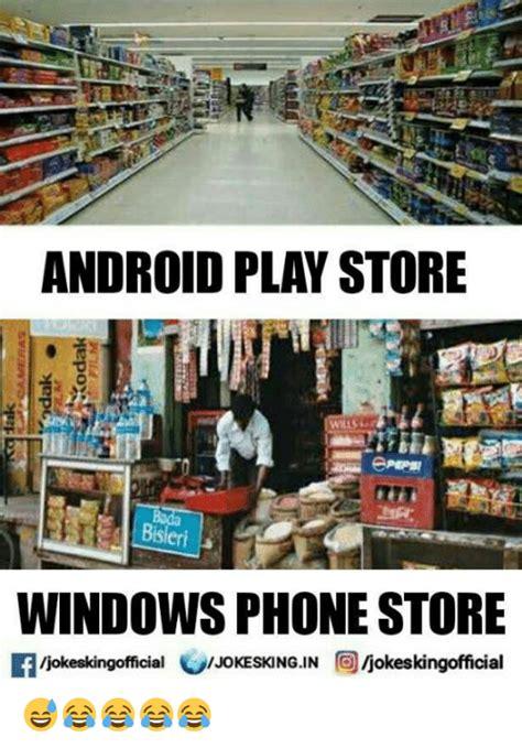 Meme Generator Play Store - android play store windows phone store if ijokeskingofficial ijokeskingofficial jokeskingin