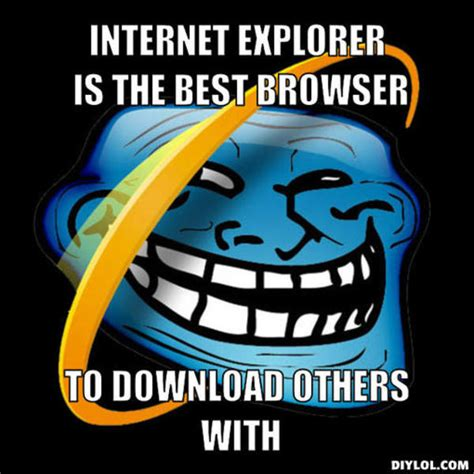 Internet Explorer Memes - related keywords suggestions for ie meme