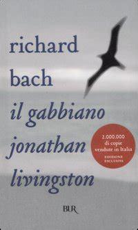 Scheda Libro Il Gabbiano Jonathan Livingston Il Gabbiano Jonathan Livingstone Di Richard Bach Recensione