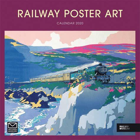 railway poster art calendar calendar club uk