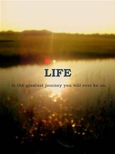 Quotes about Life - Quotes about Life