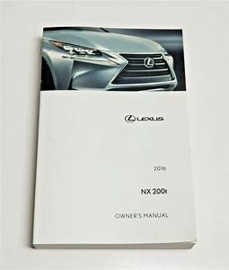 2015 Lexus Nx 200t Owners Manual User Guide V4 2 0l F