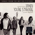 The Doors - When You're Strange: A Film About The Doors ...