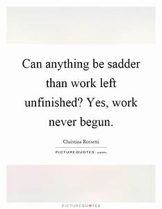 Unfinished Quot... Unfinished Chapters Quotes