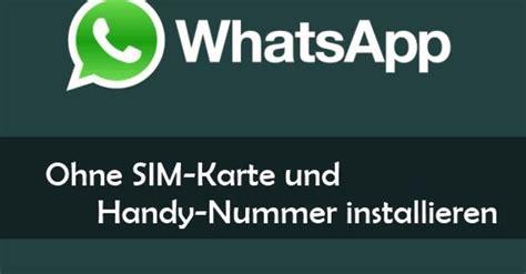 whatsapp ohne sim karte verifizieren  klappts