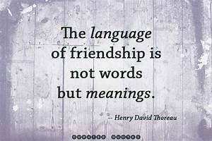 Uplifting Friendship Quotes - Friendship Quotes