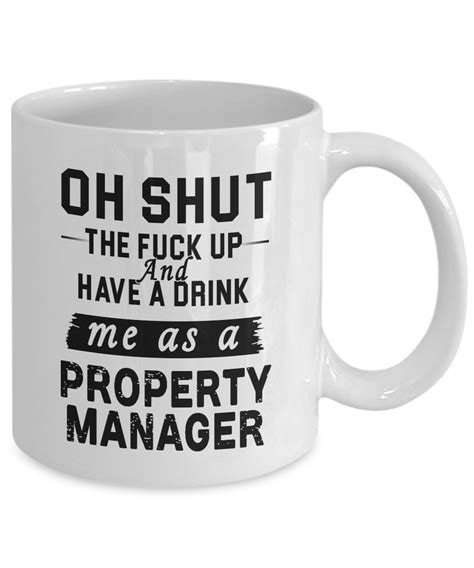 property manager coffee mug shut  fuck   drink