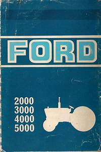 Ford 2000  3000  4000  And 5000 Tractor Manual