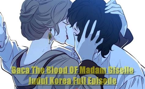 The blood of madame giselle; Baca Manhwa The Blood Of Madam Giselle