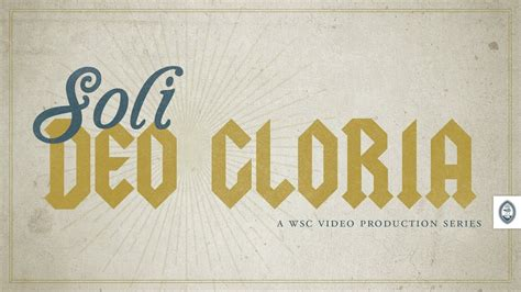 soli Deo gloria - YouTube