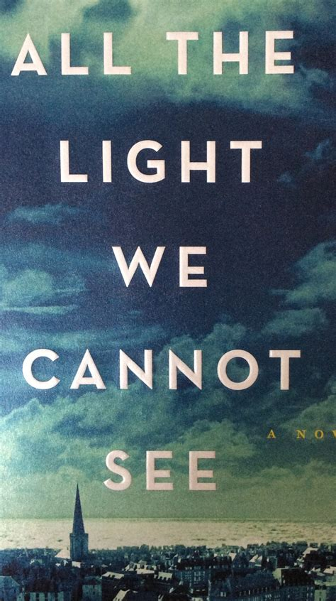 all the light we cannot see review book review for all the light we cannot see