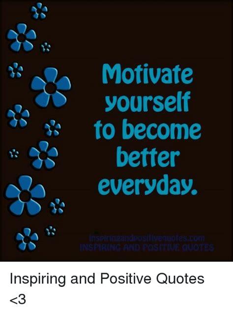 motivate     everyday inspiring