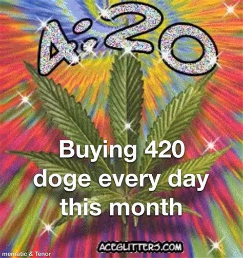 420 doge a day : dogecoin