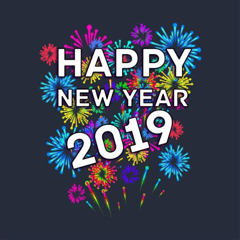 100 happy new year images photos pics 2019 with quotes