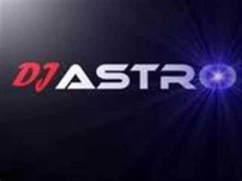 dj astro les habla la policia  remix youtube