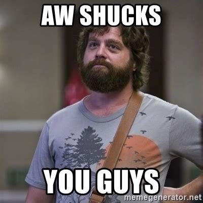 Aww Shucks Meme Aww Shucks Meme 28 Images Aww Shucks Meme 28 Images