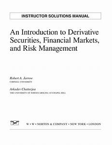 Introduction To Derivative Securities Financial Markets