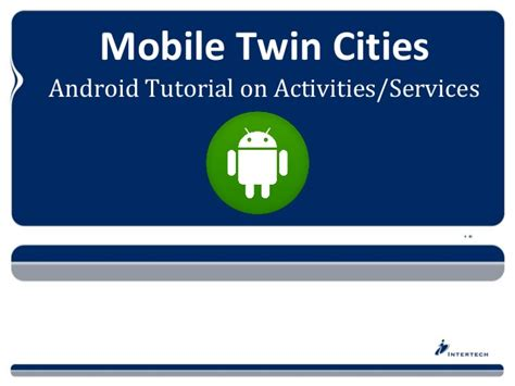 android services android tutorial activities and services